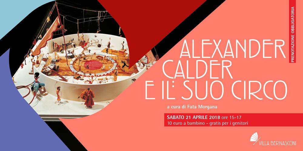 ALEXANDER CALDER e il suo circo