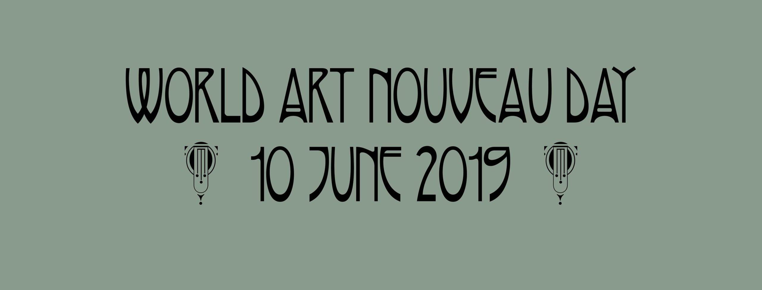 IL 10 GIUGNO È IL WORLD ART NOUVEAU DAY 2019