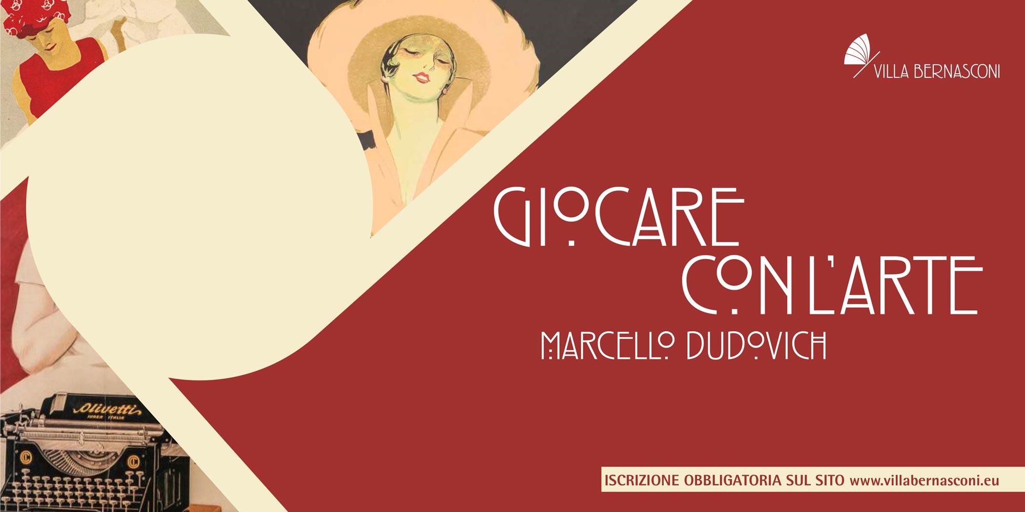 GIOCARE CON L'ARTE / Marcello Dudovich
