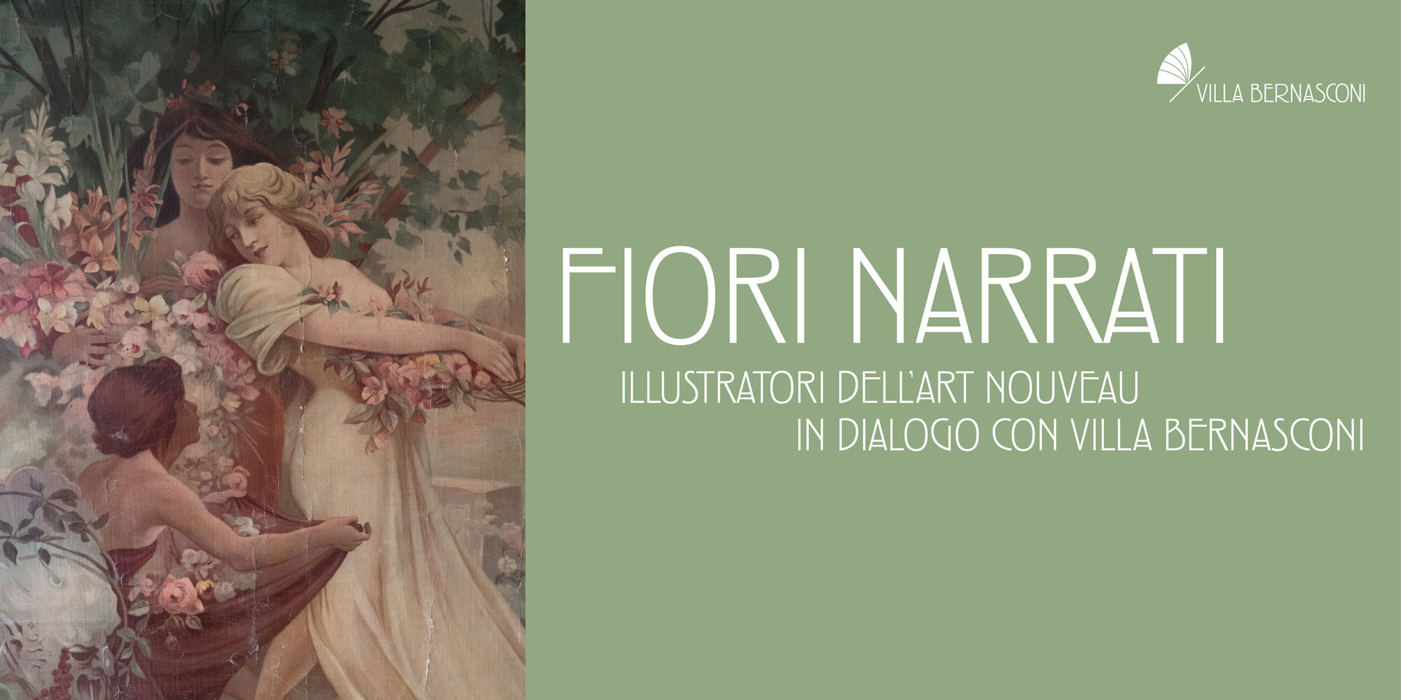 FIORI NARRATI. ILLUSTRATORI DELL'ART NOUVEAU IN DIALOGO CON VILLA BERNASCONI