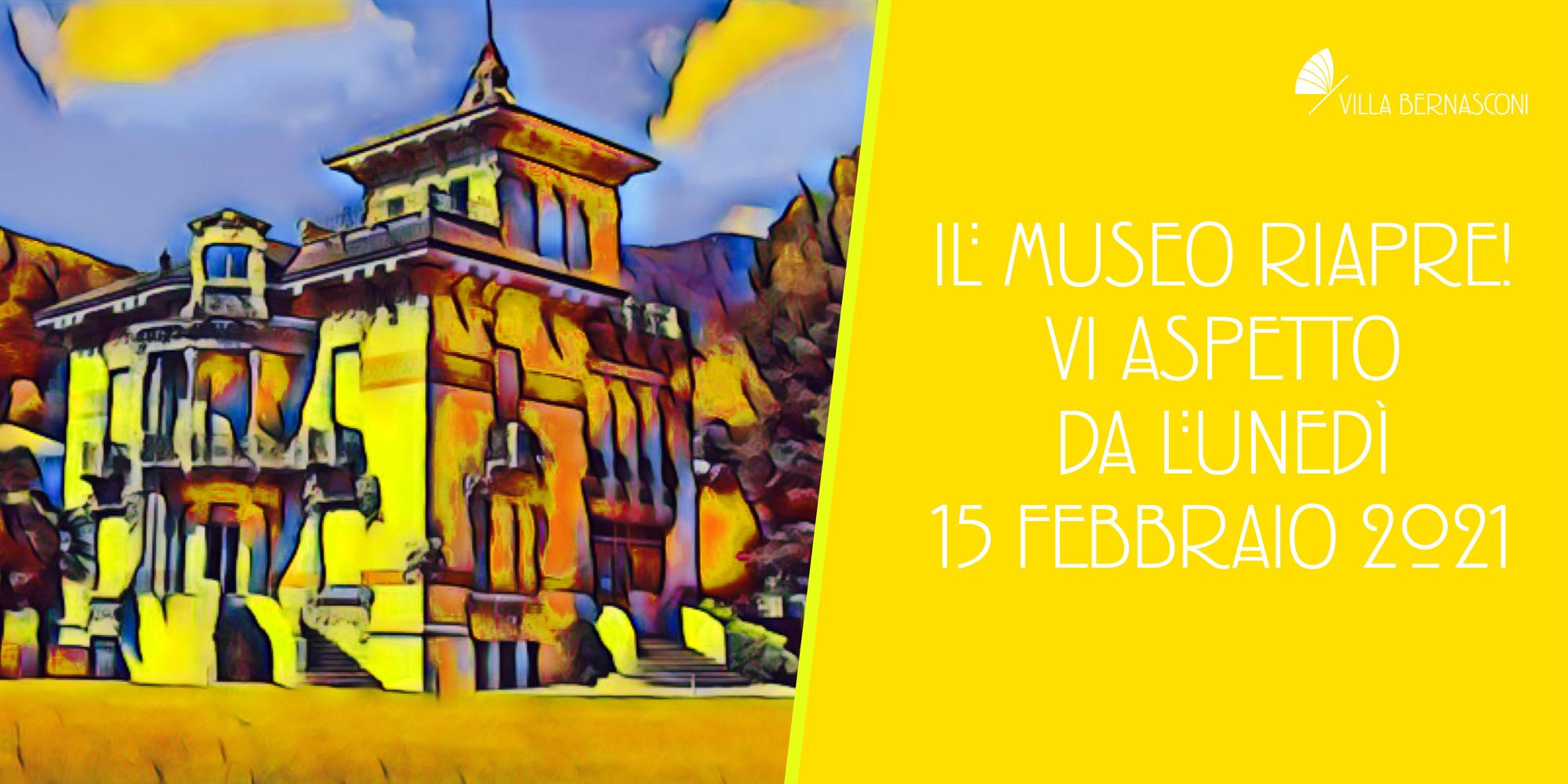 15 FEBBRAIO 2021 -RIAPRE IL MUSEO
